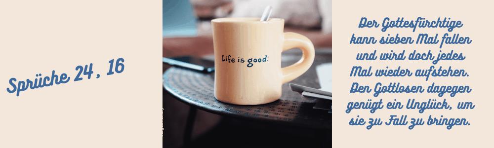 Auf einer Tasse steht Life is good