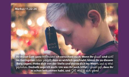 Vom Vertrauen und Beten