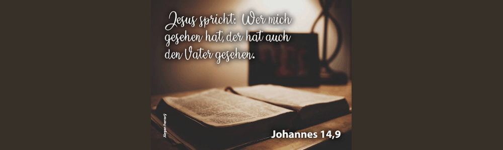 aufgeschlagene Bibel Johannes14, 9