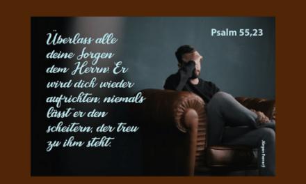 Bete Gott an, nicht deine Sorgen