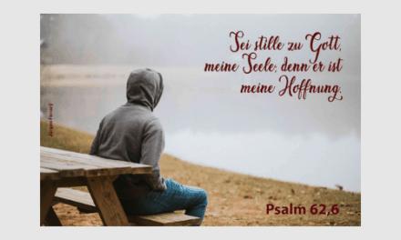 Sei still! – Genieße diese Momente!